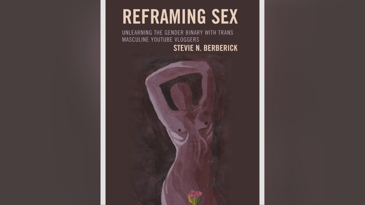 Cover of the book Reframing Sex: Unlearning the Gender Binary with Trans Masculine YouTube Vloggers